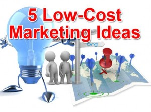 5 low cost marketing ideas