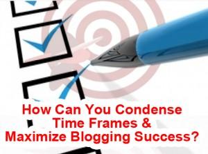 condense time frames blogging