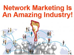 network marketing amazing industry