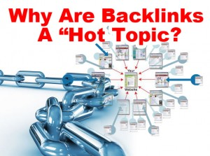 Why Are Backlinks Hot Topic