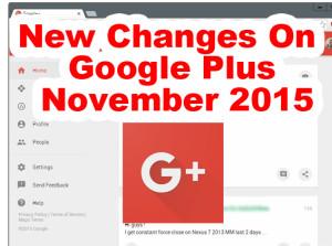 new changes on google plus November 2015