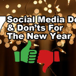 7 social media dos and donts for the new year